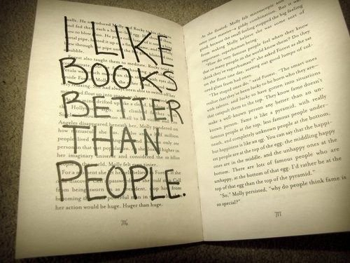 I like books better than people